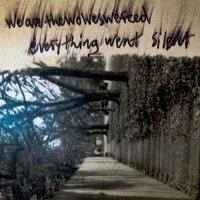 Everything Went Silent — Wearethewolveswefeed (2017)