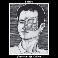 Cuscuta-Fodder for the Callous