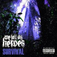 We Fall As Heroes-Survival