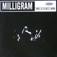 Milligram-This Is Class War