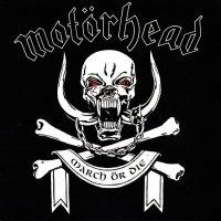 Motorhead-March Or Die (Remastered 2014)