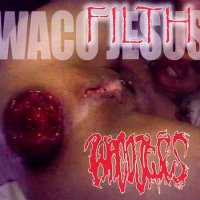 Waco Jesus-Filth