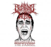 Burning In White-Reconstruct The Damsel