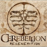 Cerebellion — Regeneration (2015)