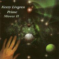 Kerry Livgren-Prime Mover II