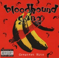 Bloodhound Gang-Greatest Hits