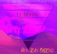 Dana Jean Phoenix — Le Mirage (2016)