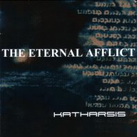 The Eternal Afflict — Katharsis (2003)