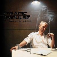 Tragic Impulse — Devil On Your Shoulder (2017)