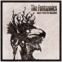 The Fantazmics — Ghost from the Machine (2017)