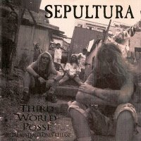 Sepultura-Third World Posse