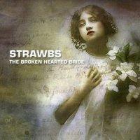 Strawbs-Broken Hearted Bride