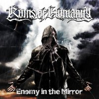 Ruins of Humanity-Enemy in the Mirror