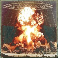 Dominion — … Of Hate (2004)