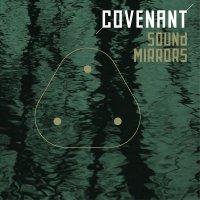 Covenant-Sound Mirrors