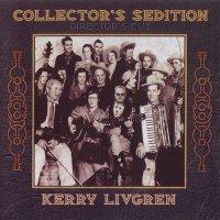 Kerry Livgren-Collector\'s Sedition (Director\'s Cut)