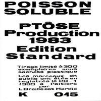 Ptôse — Poisson Soluble (1983)