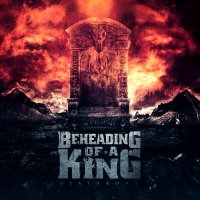 Beheading Of A King-Deathrone