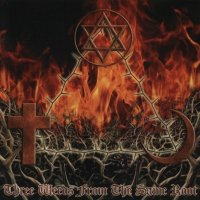 Thor\'s Hammer — Three Weeds From The Same Root (2004)