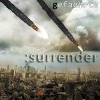 Gefaehrte — Surrender (2017)