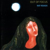 Out Of Focus — Rat Roads (1972)