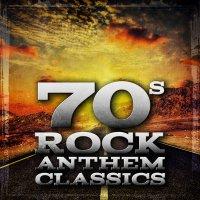 Various Artists-70s Rock Anthem Classics