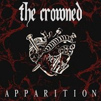 The Crowned — Apparition (2017)