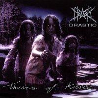 Drastic — Thieves Of Kisses (1998)