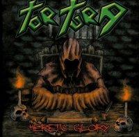 Tortura — Heretic Glory (2017)