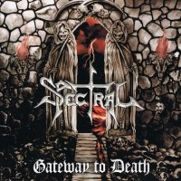 Spectral — Gateway to Death (2012)