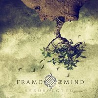 Frame Of Mind-Resurrected (Limited edition)