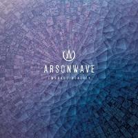 Arsonwave-Embrace Reality