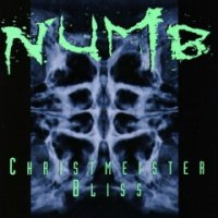 Numb-Christmeister / Bliss
