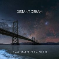 Distant Dream-It All Starts From Pieces