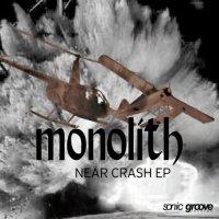 Monolith-Near Crash