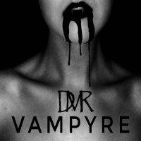 Dead Man Risen — Vampyre (2017)
