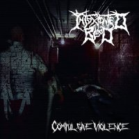 Intoxicated Blood — Compulsive Violence (2017)