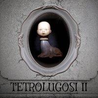 Tetrolugosi-Tetrolugosi II