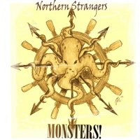 Northern Strangers — Monsters! (2013)
