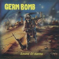 Germ Bomb — Sound Of Horns (2013)
