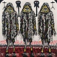 The Mentors-The Illuminaughty