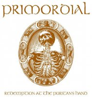 Primordial-Redemption At The Puritan\'s Hand