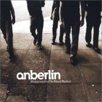 Anberlin — Blueprints For The Black Market (2003)