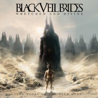 Black Veil Brides-Wretched and Divine: The Story of the Wild Ones