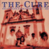 The Cure-The Complete B-Sides Collection 1987-1992