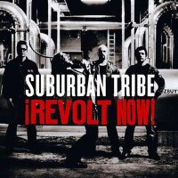 Suburban Tribe-Revolt Now!