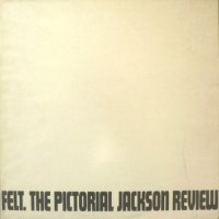 Felt-The Pictorial Jackson Review