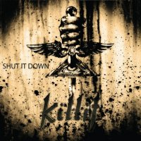 Killit-Shut It Down
