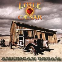 Little Caesar — Amercian Dream (2012)