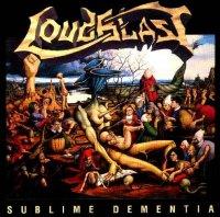 Loudblast-Sublime Dementia